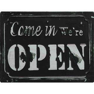 Metallschild Come in We´re Open